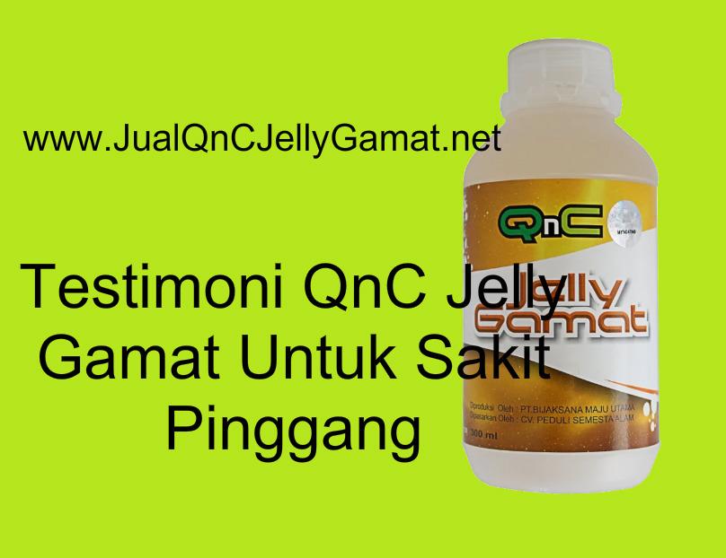 Testimoni QnC Jelly Gamat Untuk Sakit Pinggang